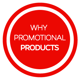 Why Promotional Products?